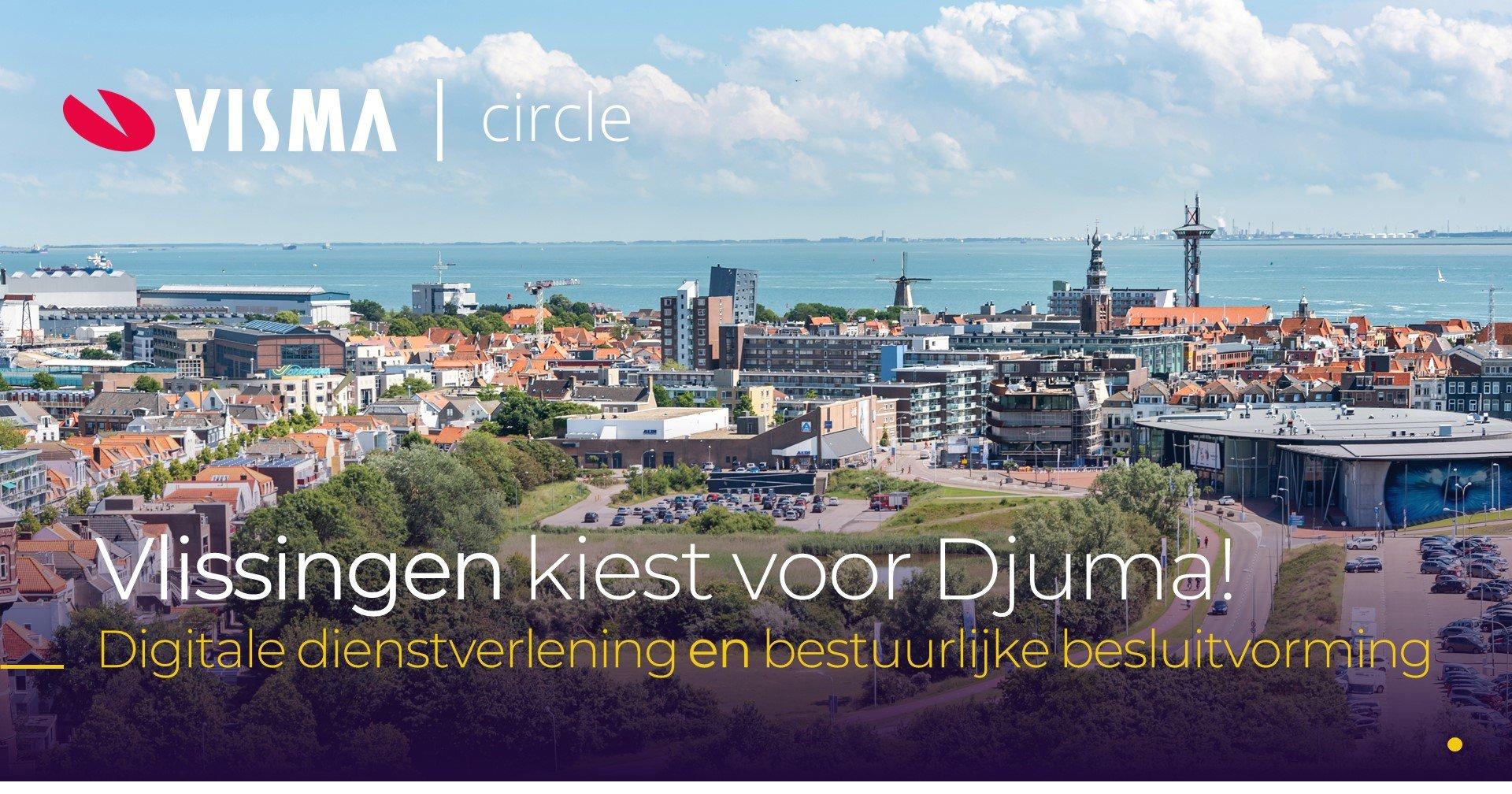 Gemeente Vlissingen kiest voor Djuma van Visma Circle