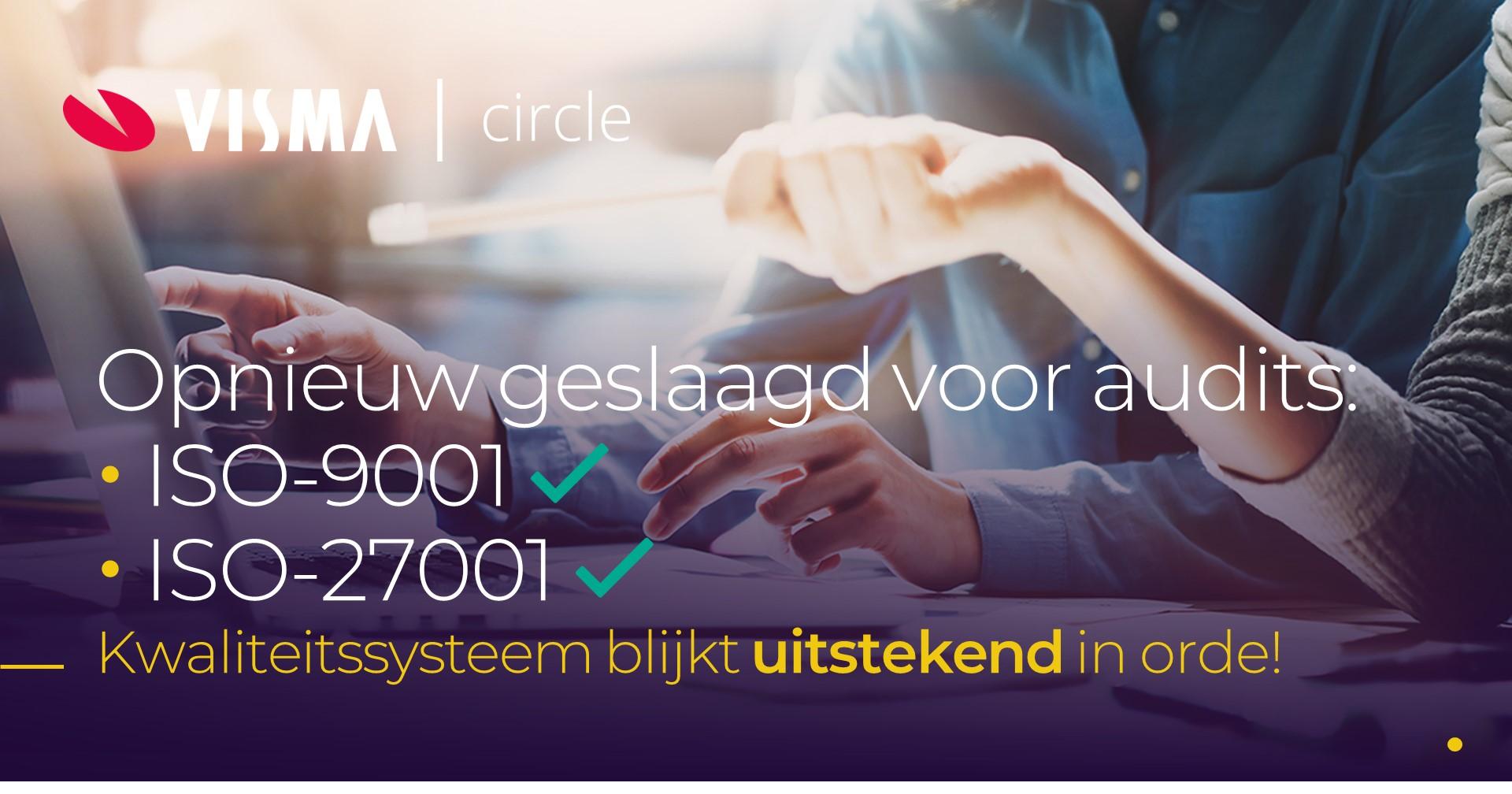 Visma Circle doorstaat ISO/IEC-audits met glans!